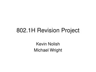 802.1H Revision Project