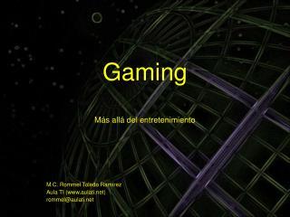 Gaming Más allá del entretenimiento