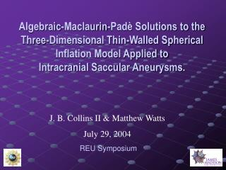 Algebraic-Maclaurin-Padè Solutions to the Three-Dimensional Thin-Walled Spherical Inflation Model Applied to  Intracran