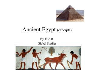 Ancient Egypt  (excerpts)