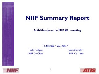 NIIF Summary Report Activities since the NIIF #61 meeting
