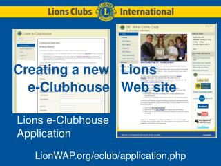 Lions e-Clubhouse Application