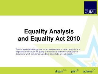 Equality  Analysis and Equality Act 2010