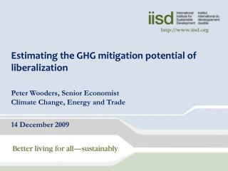 Estimating the GHG mitigation potential of liberalization