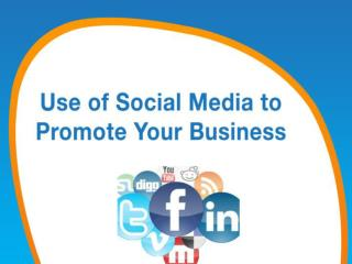 Use of Social Media to Promote Your Business
