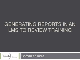 Generating Reports in an LMS to Review Training