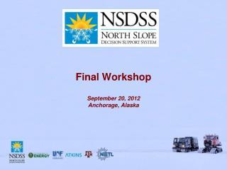 Final Workshop September  20,  2012 Anchorage ,  Alaska