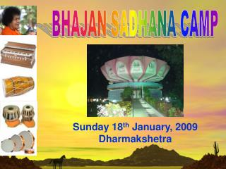 Sunday 18th January, 2009 Dharmakshetra