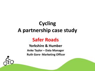 Cycling A partnership case study