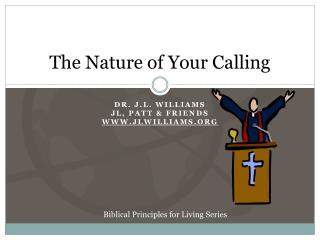 The Nature of Your Calling
