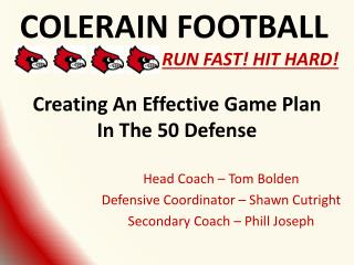 Creating An  E ffective  G ame  P lan  I n The 50 Defense
