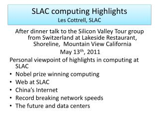 SLAC computing  Highlights Les Cottrell, SLAC