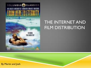 The internet and film distribution