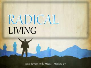 Jesus' Sermon on the Mount – Matthew 5-7
