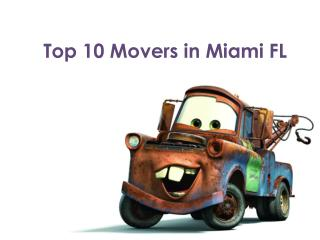Top 10 Movers In Miami, Florida – Best Moving Companies