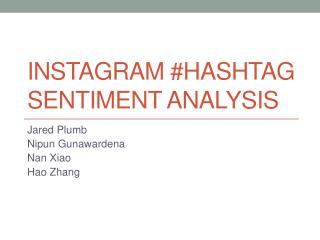 Instagram #Hashtag Sentiment Analysis
