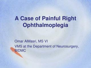 A Case of Painful Right Ophthalmoplegia