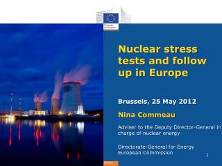 Nuclear stress tests and follow up in Europe