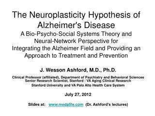 J. Wesson Ashford, M.D., Ph.D.