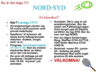 NORD-SYD En klassiker!!