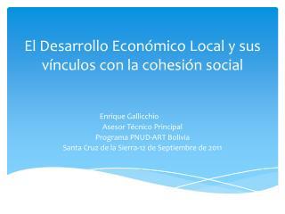 El Desarrollo Económico Local y sus vínculos con la cohesión social