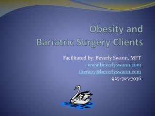 Obesity and  Bariatric Surgery Clients