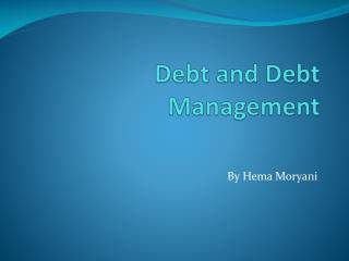 Debt and Debt Management