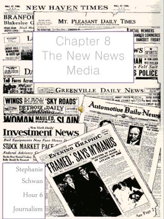 Chapter 8 The New News Media