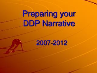 Preparing your  DDP Narrative