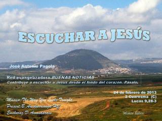 24 de febrero de 2013 2 Cuaresma  (C) Lucas 9,28-3
