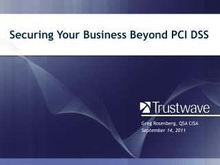 Securing Your Business Beyond PCI DSS