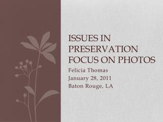 Issues in Preservation Focus on Photos