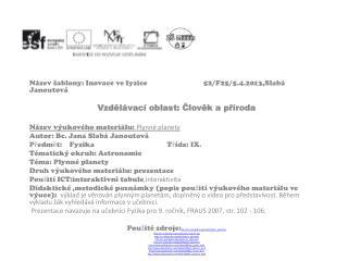 Název šablony: Inovace ve fyzice52/F25/5.4.2013,Slabá Janoutová