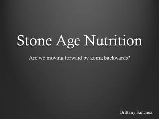 Stone Age Nutrition