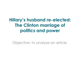 Hillary�s husband re-elected: The Clinton marriage of politics and power