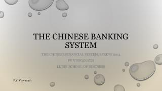 The Chinese Banking system