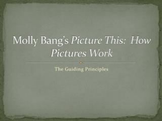 Molly Bang's  Picture This:  How Pictures Work