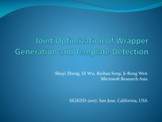 Joint Optimization of  Wrapper  Generation  and Template Detection