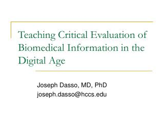 Teaching Critical Evaluation of Biomedical Information in the Digital Age