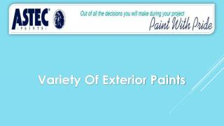Variety Of Exterior Paints