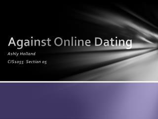 Against Online Dating