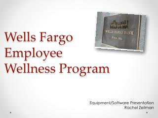 Wells Fargo Employee Wellness Program