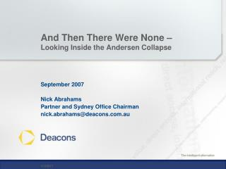 And Then There Were None �  Looking Inside the Andersen Collapse