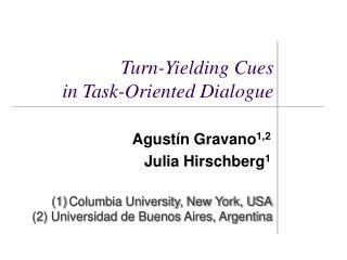 Agust ín Gravano 1,2 Julia Hirschberg 1