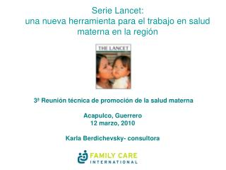 Serie Lancet: una nueva herramienta para el trabajo en salud materna en la región