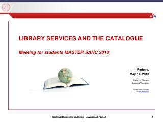 Sist ema Bibliotecario di Ateneo | Università di Padova