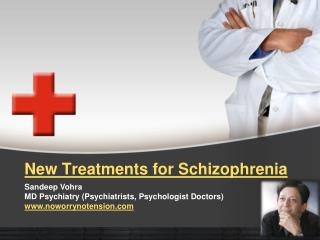 New Treatments for Schizophrenia