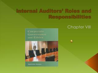 Internal Auditors  Roles and Responsibilities