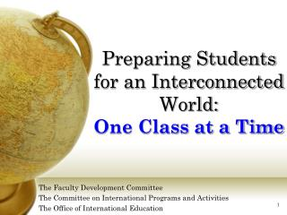 Preparing Students for an Interconnected World: One Class at a Time