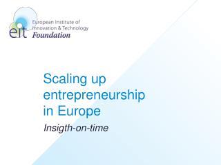 Scaling up entrepreneurship in Europe